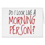 No una persona de la mañana tarjetón