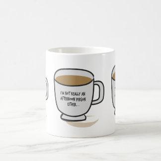 No una persona de la tarde cualquier taza
