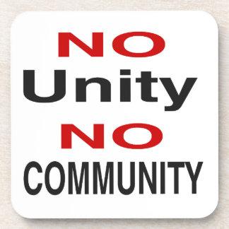 No unity no community coaster