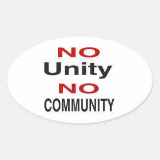 No unity no community oval sticker