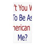 No usted deseo es tan americano como mí diseño de tarjeta publicitaria