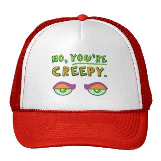 No usted es espeluznante gorras de camionero