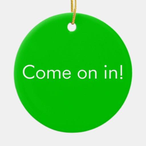 no usted otra vez/viene en muestra divertida de la adorno navideño redondo de cerámica