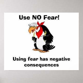 ¡No utilice NINGÚN miedo! Póster