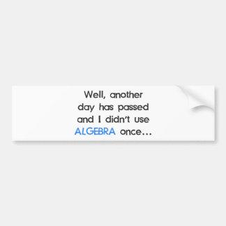 No utilizó álgebra una vez hoy etiqueta de parachoque