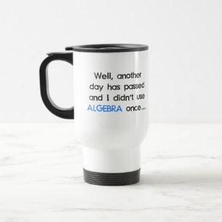 No utilizó álgebra una vez hoy taza de café