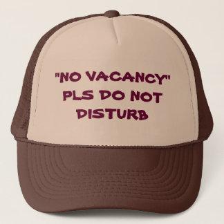No Vacancy PLS Do Not Disturb Trucker Hat