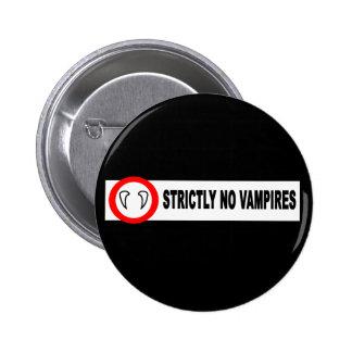 No Vampires Badge Pinback Button