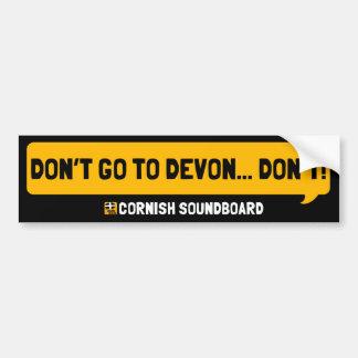 No vaya a Devon: Un parachoque de Cornualles de la Pegatina Para Auto