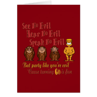 No vea ningún fiesta malvado 60.o tarjeta de felicitación