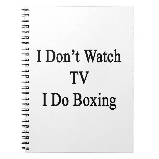 No veo la TV que hago el boxeo Libreta Espiral