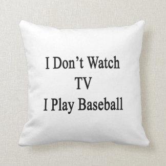 No veo TV I jugar a béisbol Cojines