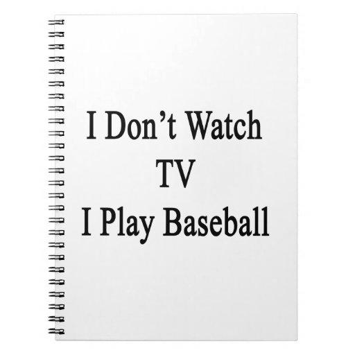 No veo TV I jugar a béisbol Libro De Apuntes