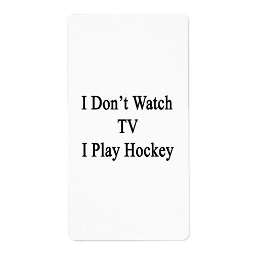 No veo TV I jugar a hockey Etiquetas De Envío