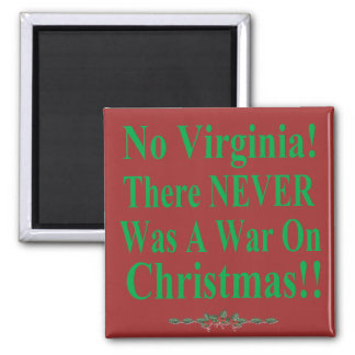 No Virginia There NEVER Was A War On Christmas Magnet