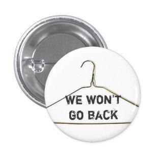 No volveremos abotonamos pins