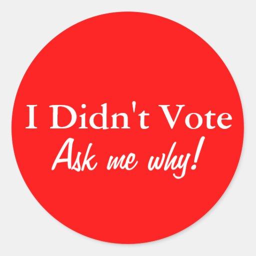 No voté el sistema del pegatina