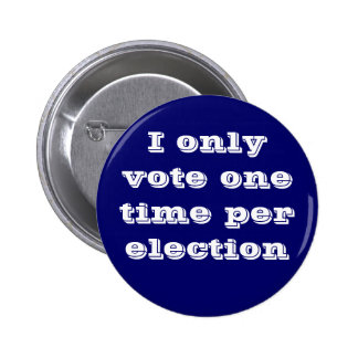 No Voter Fraud Button