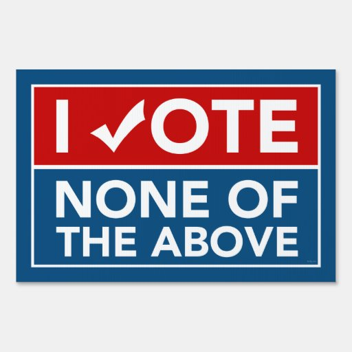 No voto ninguna de la muestra antedicha de la yard señal