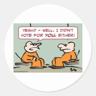 no votó por usted la célula de los presos etiquetas redondas