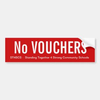 No Vouchers Bumper Sticker