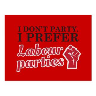 No voy de fiesta. Prefiero partidos laboristas Postal