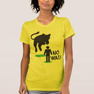 No Wai! CAT ATTACK! T-shirt
