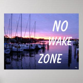 No Wake Zone Marina Sunset Poster