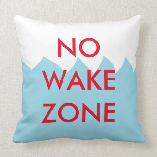 No Wake Zone Pillow