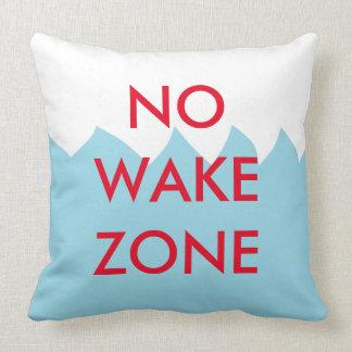 No Wake Zone Pillow