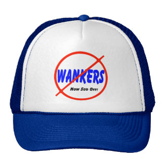 No Wankers Trucker Hat