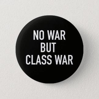 No War but Class War Button (Black)