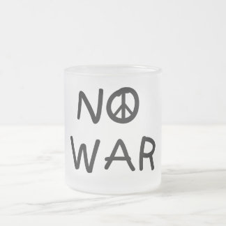 NO War T-shirts and Gifts 10 Oz Frosted Glass Coffee Mug