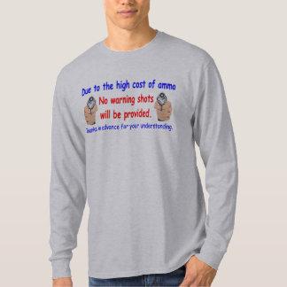 No Warning Shots T-shirt