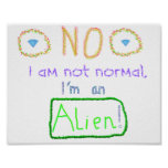 No way am I NORMAL! Poster