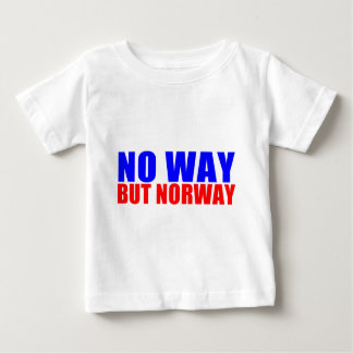 NO WAY BUT NORWAY BABY T-Shirt