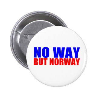 NO WAY BUT NORWAY BUTTON