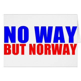 NO WAY BUT NORWAY CARD
