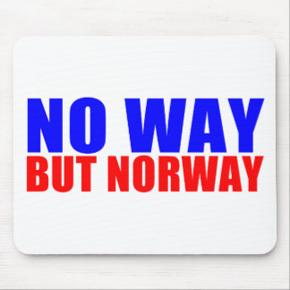 NO WAY BUT NORWAY MOUSE PAD