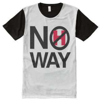 No Way Hillary - No How - - Anti-Hillary - All-Over Print Shirt