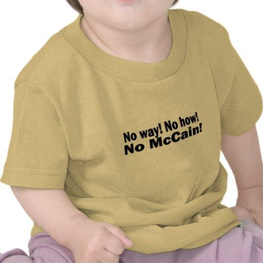 No way! No How! No McCain! Obama Biden 2008 Shirt