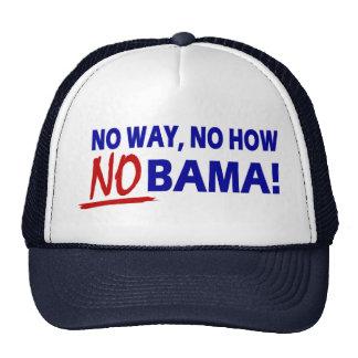 No Way No How Nobama Trucker Hat