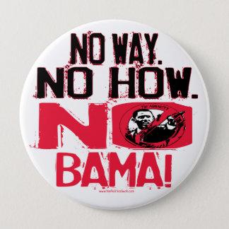 No Way. No Obama in 2008 Button