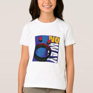 """""""No Way"""" T-Shirt"""