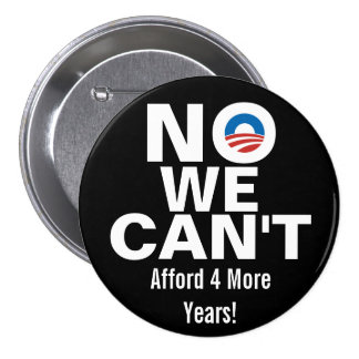 No We Can t Anti Obama Buttons