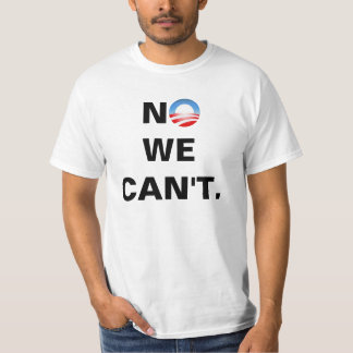 """""""No we can't"""" Defeat Obama 2012 T-shirt"""