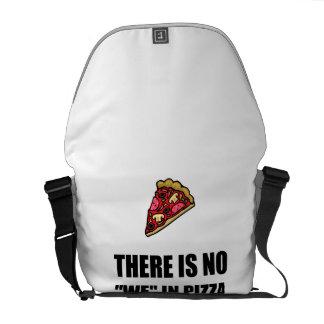 No We In Pizza Messenger Bag