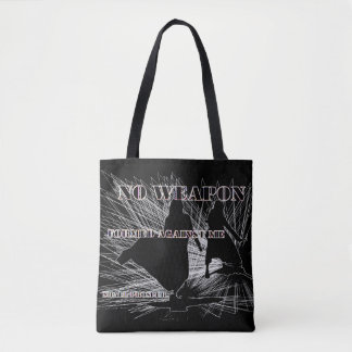 No Weapon Formed! Tote bag