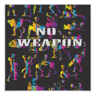 no weapon. poster