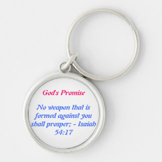 No weapon that is formed against you shall prosper Silver-Colored round keychain